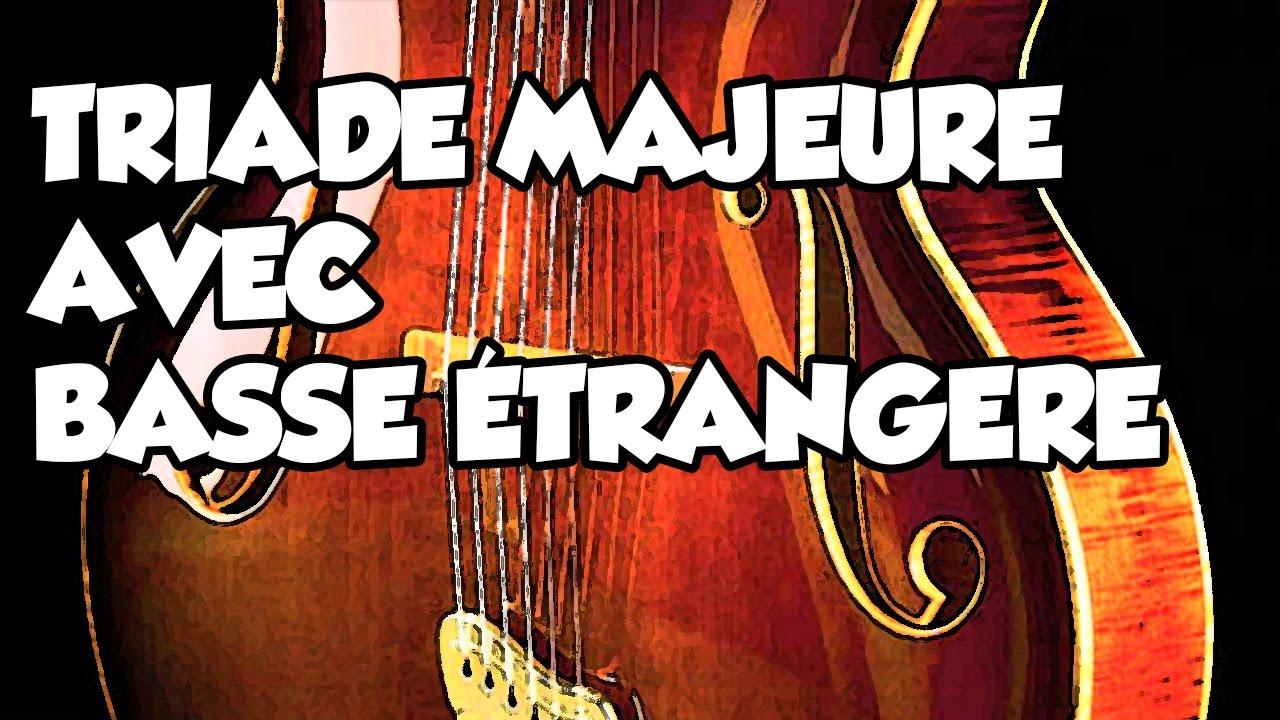 TRIADE MAJEURE AVEC BASSE ÉTRANGERE - LE GUITAR VLOG 134