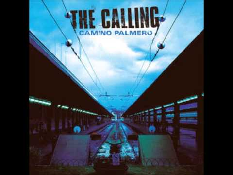 """""""If Only"""" - The Calling"""
