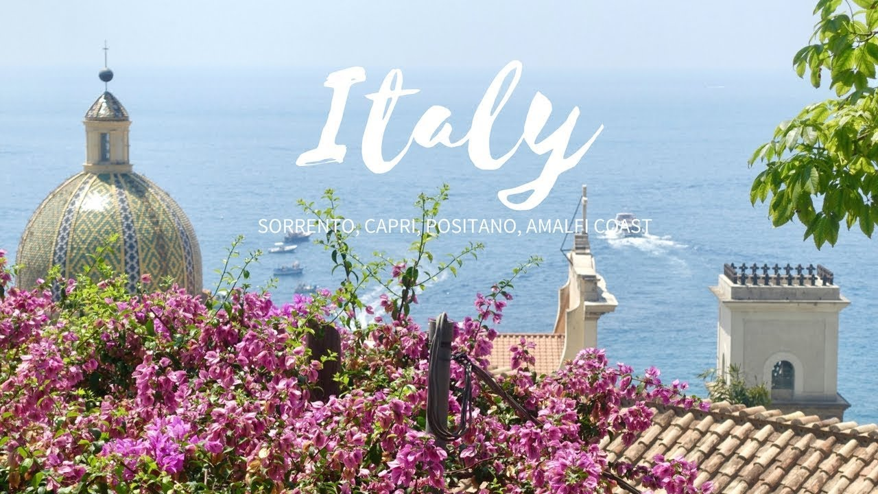 Italy Vlog Sorrento Capri Positano Amalfi Coast