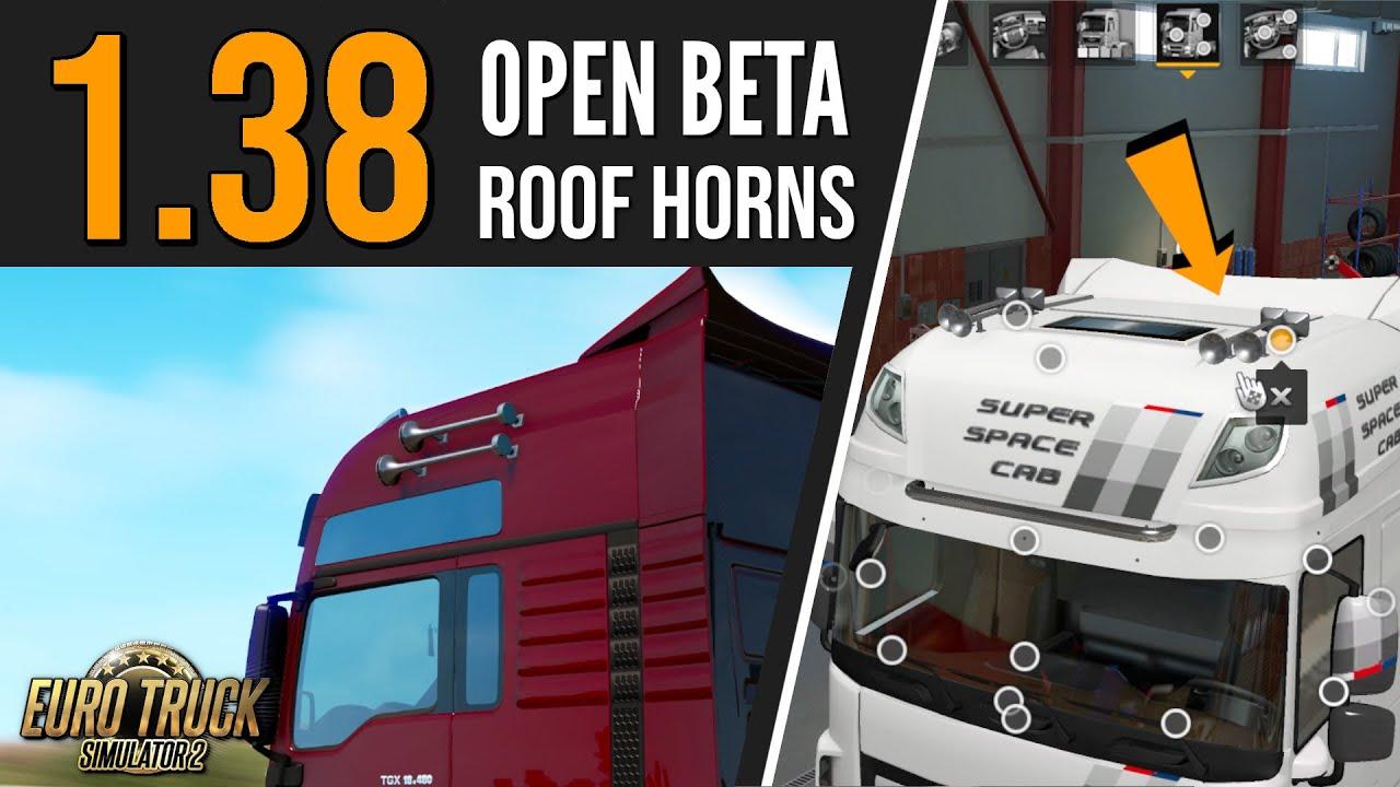 Roof Horns | Euro Truck Simulator 2 - Open Beta 1.38 | Toast