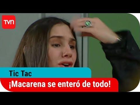 ¡Macarena se enteró de todo! | Tic Tac - T1E35