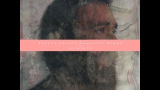 Keaton Henson - Romantic Works (Full Album) (1080p)