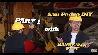 HANDYMAN PETE- San Pedro Skatepark- Part 1