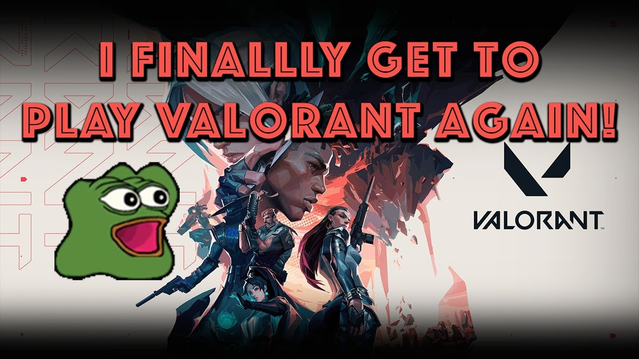 I Finally Get To Play Valorant Again!