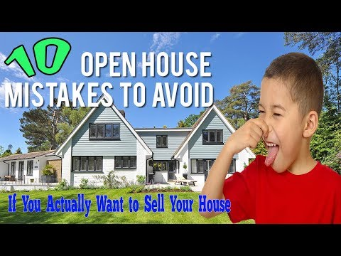 10 Tips To Have a Successful Open House Sell Your Home Fast 2018 Video