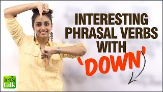 Improve your English Speaking Fluency with 'Phrasal Verbs - Down' | English Speaking Practice Lesso
