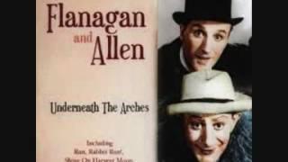 Flanagan & Allen  Maybe it