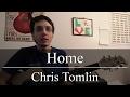 Home - Chris Tomlin (Guitar Tutorial)