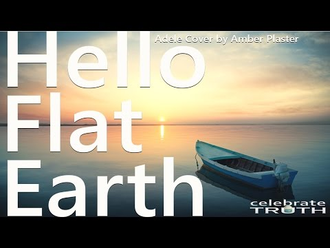 🎵 Hello Flat Earth (Adele Cover by Amber Plaster) 🎤 thumbnail