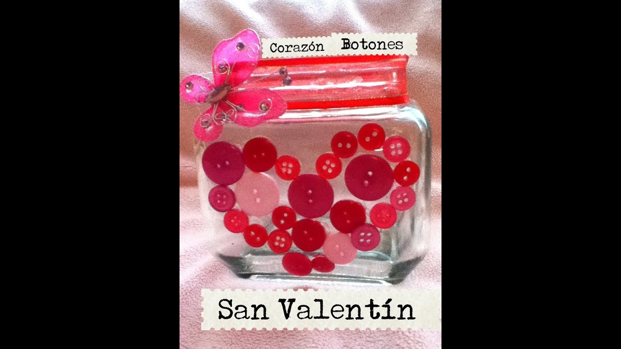 Coraz n de botones frasco san valent n dulces galletas - Decorar para san valentin ...
