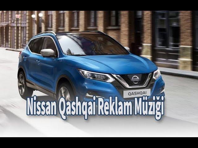 Nissan Qashqai Reklam Müziği