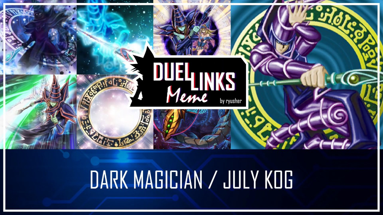 KOG DECK JULY 2020 - Competitive Balanced Dark Magician [Yu-Gi-Oh! Duel Links]