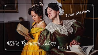 1830s Romantic Soiree Part 1   Organized by Prior Attire
