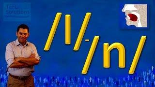 CLAVE, como pronunciar los sonidos /l/ y /n/ en Ingles