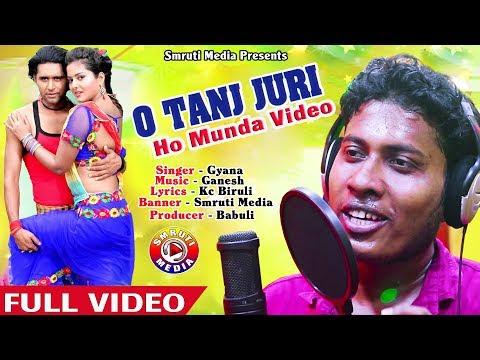 New Ho Munda Video Song 2018 O tanj Juri