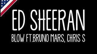 Ed Sheeran - BLOW (Lyrics) with Chris Stapleton & Bruno Mars Video