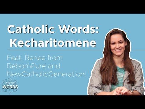 Catholic Word of the Day - Kecharitomene | Feat. Renee from RebornPure & NewCatholicGeneration