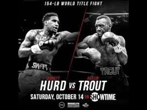 Dwyer 10-20-17 Boxing Money, Post Fight Jarrett Hurd v. Austin Trout