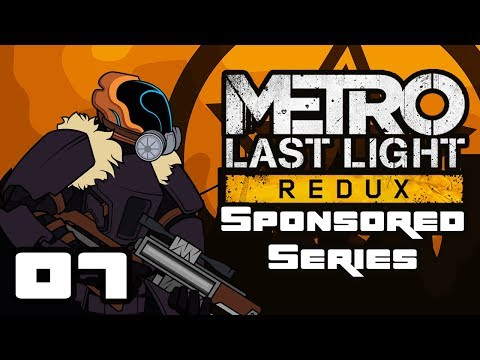 Let's Play Metro: Last Light Redux - PC Gameplay Part 7 - Mr Wander's Wild Ride