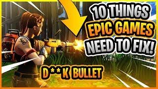 10 BROKEN Things Fortnite NEEDS Changed ASAP! (Fortnite Battle Royale)