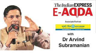 Express e-Adda with Dr Arvind Subramanian (Former Chief Economic Advisor)