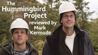 The Hummingbird Project reviewed by Mark Kermode
