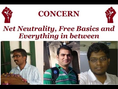 Net Neutrality, Free Basics and Everything in between