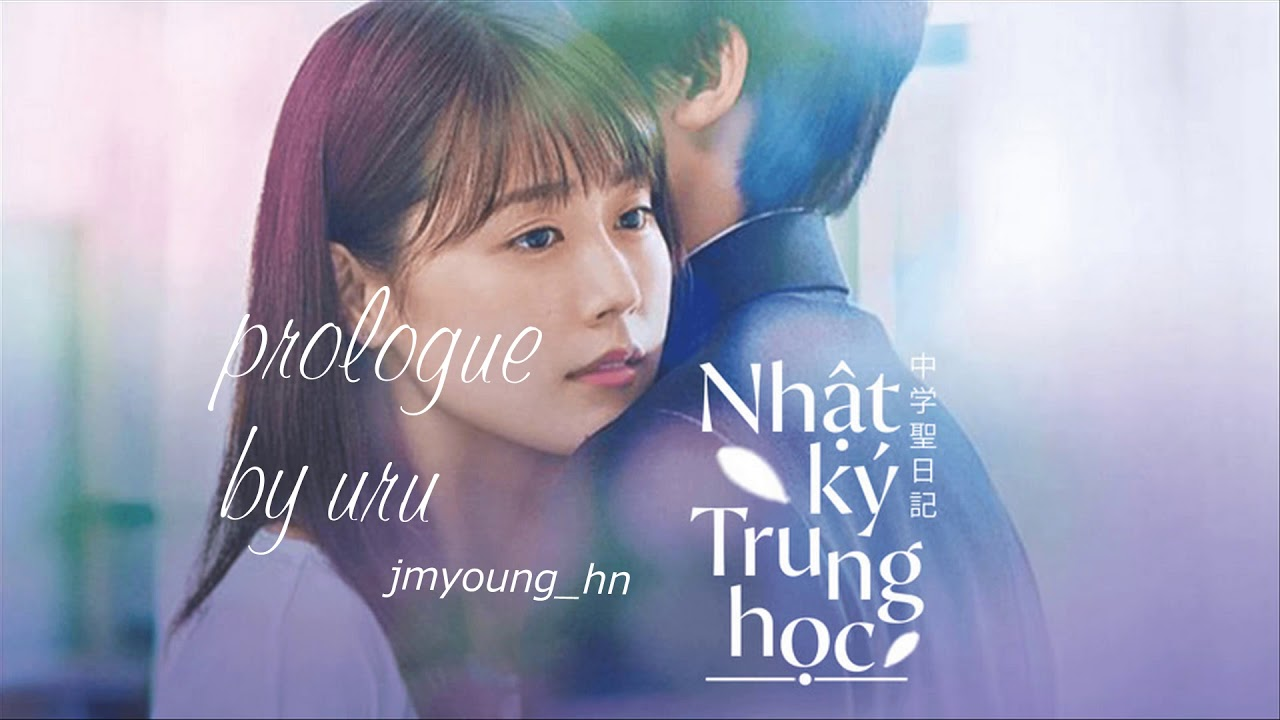 Prologue - Uru [OST Nhật Ký Trung Học]