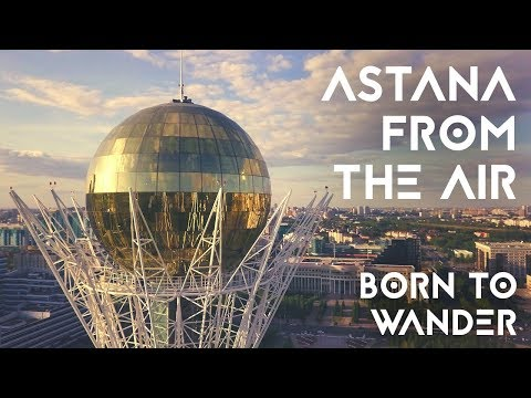 Astana by drone | Kazakhstan