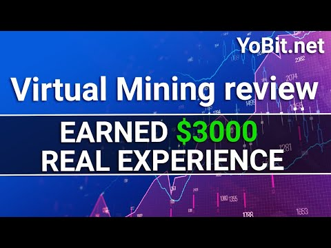 YOBIT VIRTUAL MINING REVIEW - scam or not? HONEST EXPERIENCE