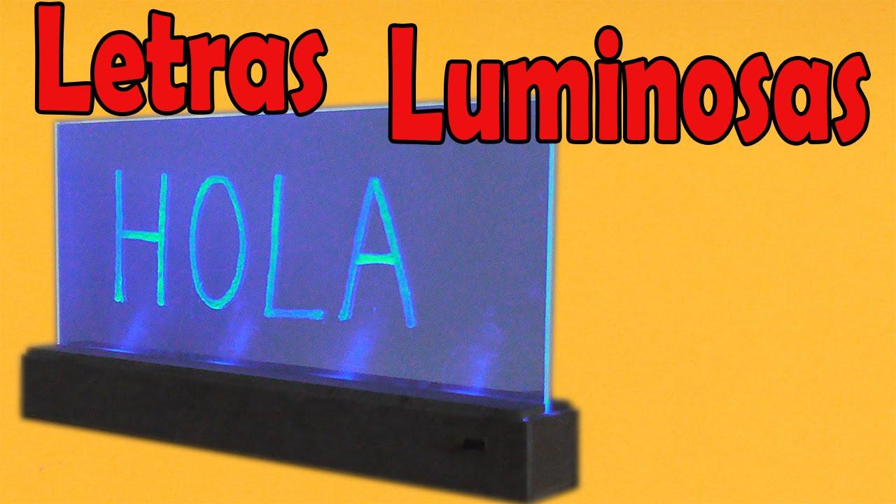 Cómo Hacer Letrero Luminoso Casero (muy fácil de hacer) - YouTube