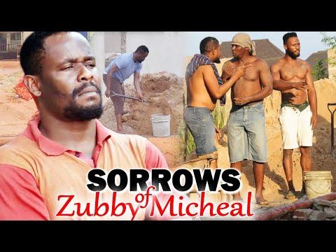 Sorrows Of Zubby Micheal Full Movie 11u002612 - Zubby Micheal 2021 Latest Nigerian Nollywood Movie