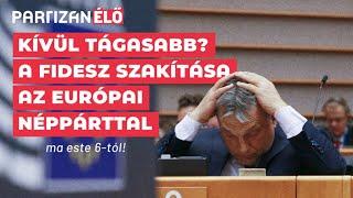 A Fidesz szakítása az Európai Néppárttal