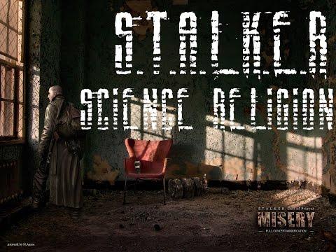 Science Religion - S.T.A.L.K.E.R. Misery Soundtrack