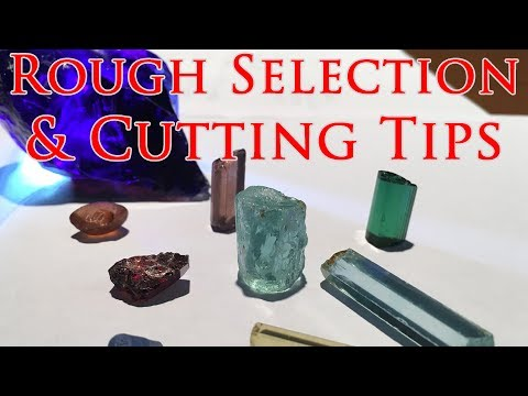 How To Buy Rough Gems & Faceting Tips