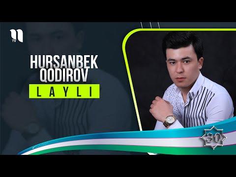 Hursanbek Qodirov - Layli