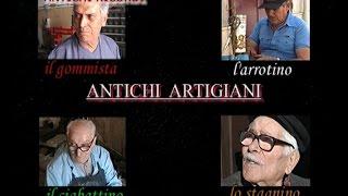 """Antichi ricordi propone il documentario """"Antichi artigiani"""""""
