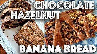 EASY VEGAN BANANA BREAD RECIPE WITH CHOCOLATE HAZELNUT