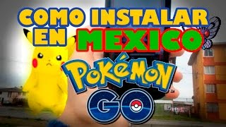 DESCARGAR POKEMON GO EN MEXICO IPHONE / LOS DESTRAMPADOS / POKEMON GO