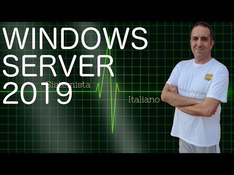 [WINDOWS] - Windows Server 2019 Installazione Caratteristiche E Licensing