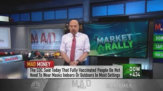 Jim Cramer: What CDC's new mask guidance means for the stock market