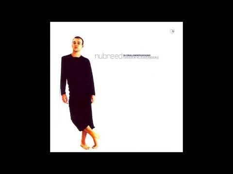 Sander Kleinenberg – Nubreed Global Underground 004 CD1 (2000)