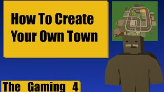 Unturned Map Editor: How to make a town