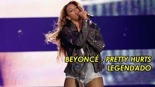 Beyoncé - Pretty Hurts (LEGENDADO)