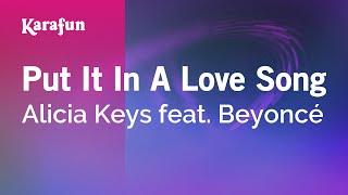 Karaoke Put It In A Love Song - Alicia Keys *