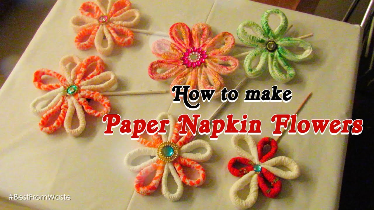 How to make paper napkin flowers best from waste youtube for Best out of waste environment