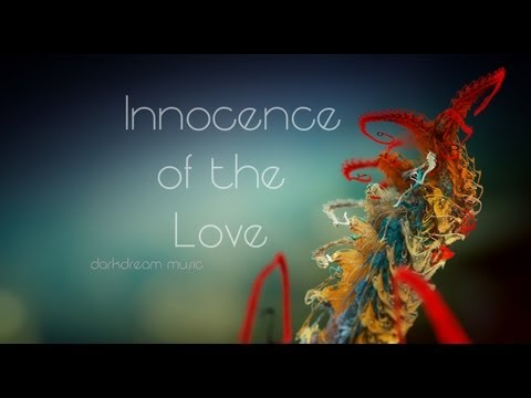 Innocence Of The Love ' Best Chillstep Mix