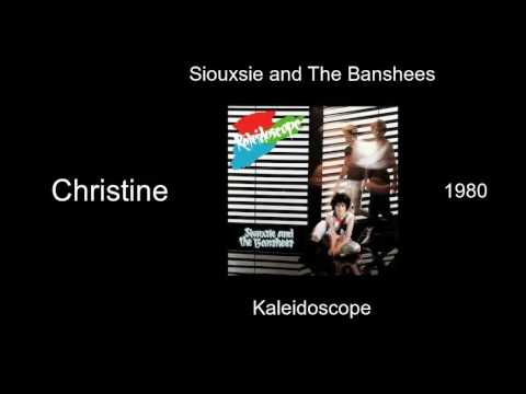 Siouxsie and The Banshees - Christine - Kaleidoscope [1980]