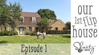 Shanty2Chic Flip House - Episode 1
