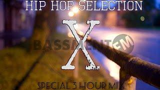 Hip Hop Selection X: Special 3 Hour Mix - Bassment FM